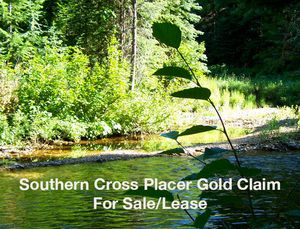 The Southern Cross - Southern Cross Placer Gold Claim
